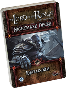 Lord of the Rings : The Card Game - Nightmare Decks - Khazad-dûm
